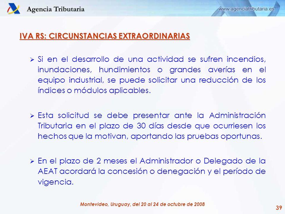IVA RS: CIRCUNSTANCIAS EXTRAORDINARIAS