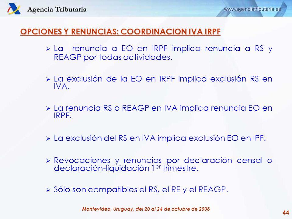 OPCIONES Y RENUNCIAS: COORDINACION IVA IRPF