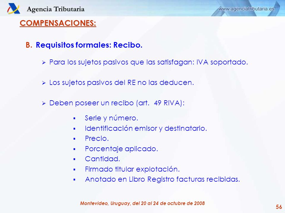 Requisitos formales: Recibo.