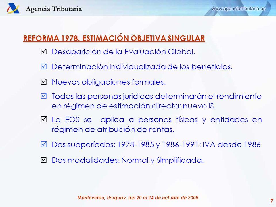 REFORMA 1978. ESTIMACIÓN OBJETIVA SINGULAR