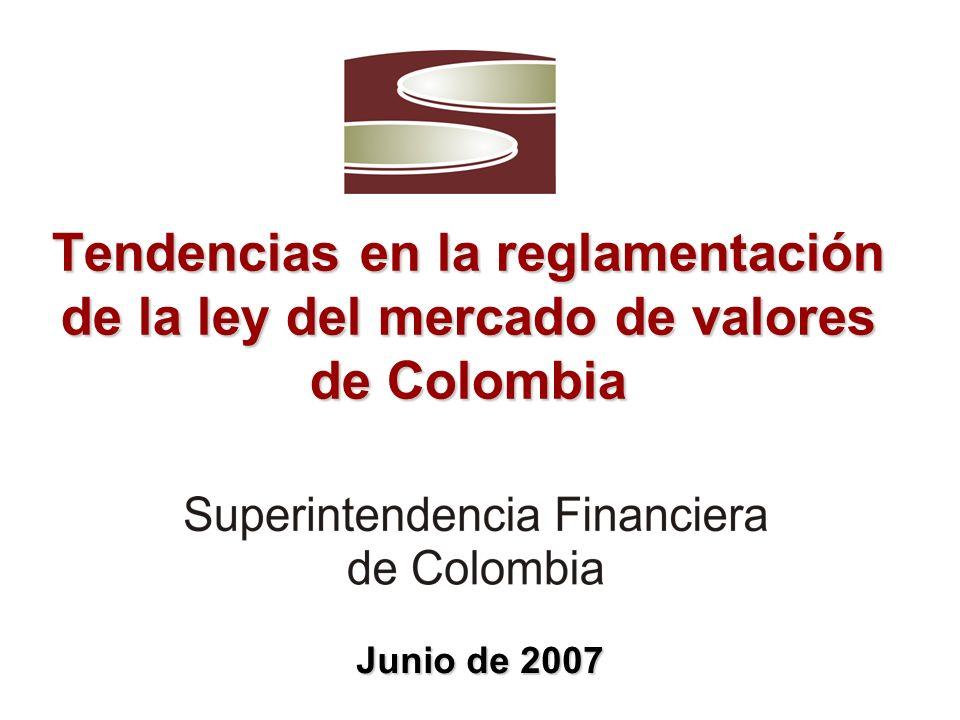 Tendencias en la reglamentación de la ley del mercado de valores de Colombia