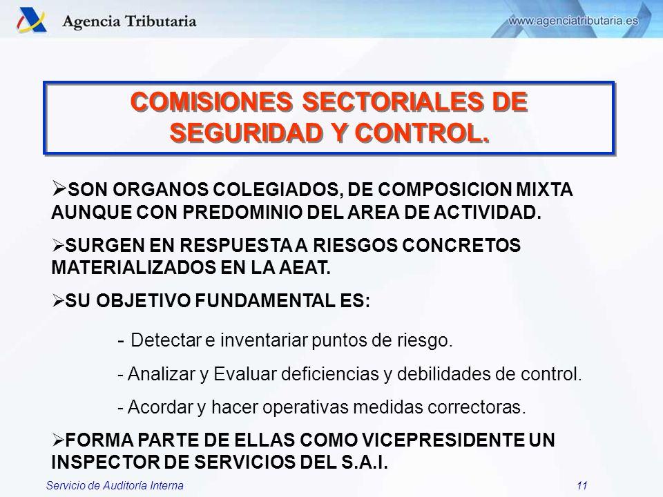 COMISIONES SECTORIALES DE SEGURIDAD Y CONTROL.