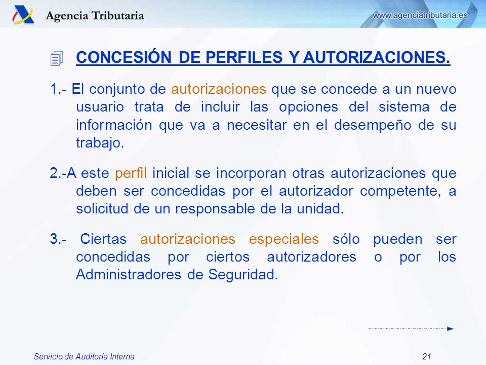 CONCESIÓN DE PERFILES Y AUTORIZACIONES.