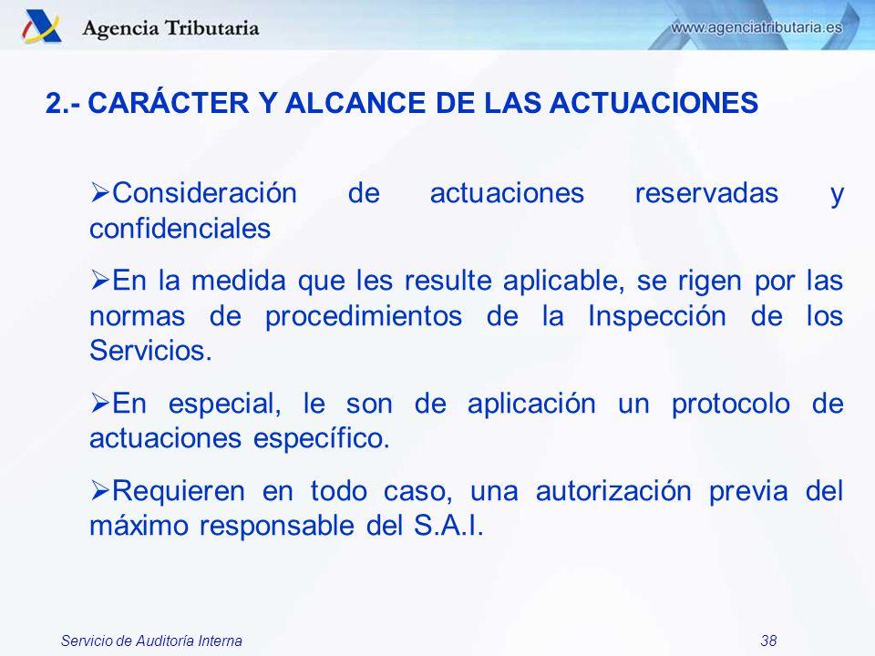 2.- CARÁCTER Y ALCANCE DE LAS ACTUACIONES