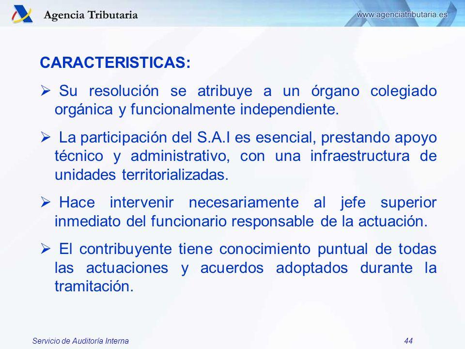 CARACTERISTICAS:Su resolución se atribuye a un órgano colegiado orgánica y funcionalmente independiente.