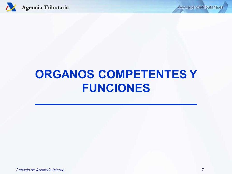 ORGANOS COMPETENTES Y FUNCIONES