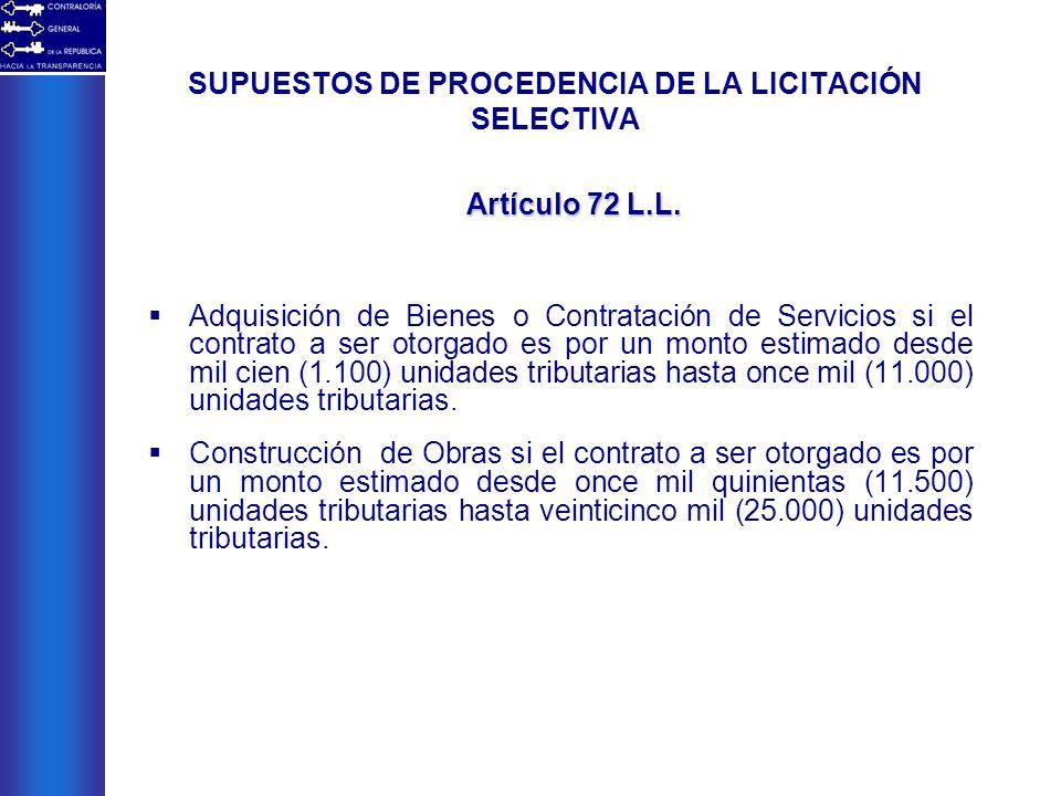 SUPUESTOS DE PROCEDENCIA DE LA LICITACIÓN SELECTIVA