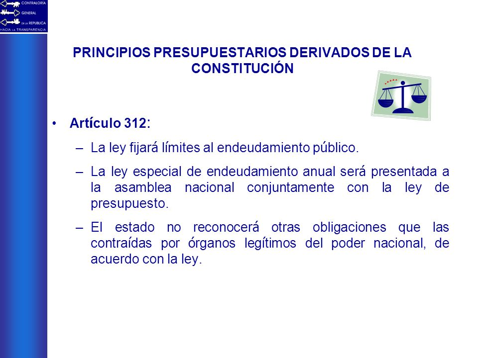 PRINCIPIOS PRESUPUESTARIOS DERIVADOS DE LA CONSTITUCIÓN