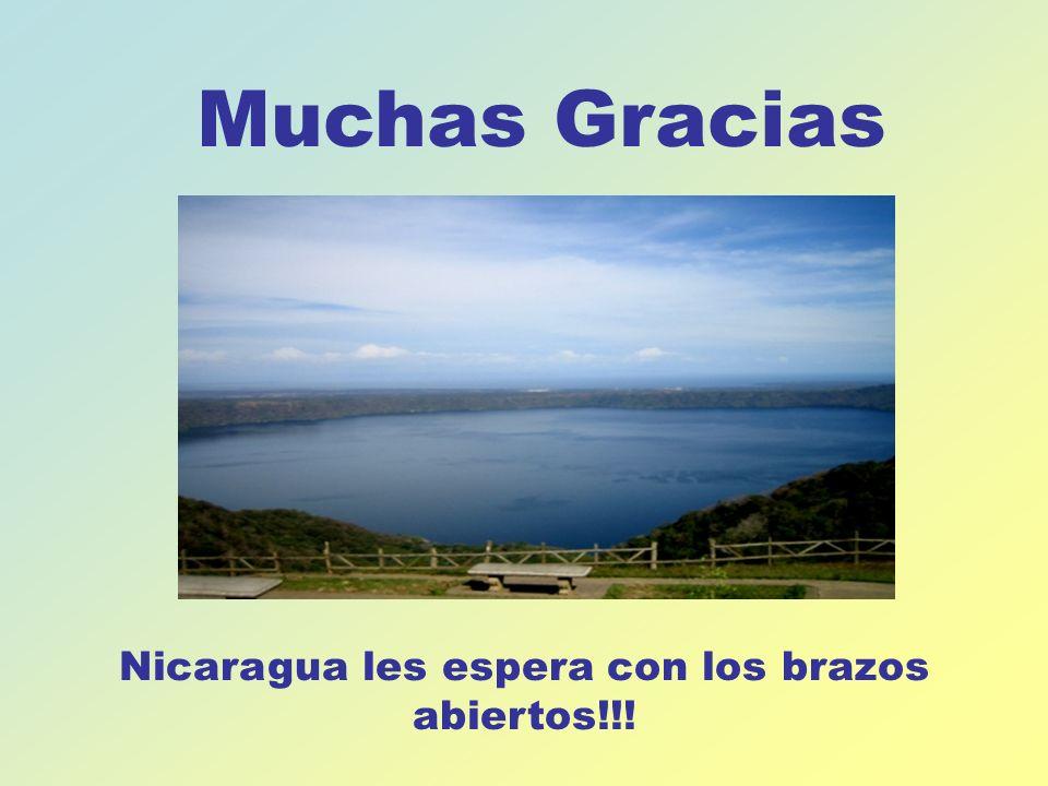 Nicaragua les espera con los brazos abiertos!!!