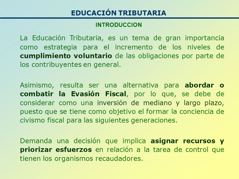EDUCACIÓN TRIBUTARIA INTRODUCCION.