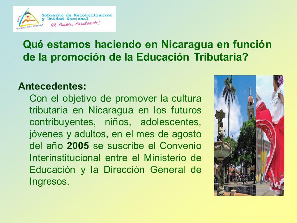 Qué estamos haciendo en Nicaragua en función de la promoción de la Educación Tributaria
