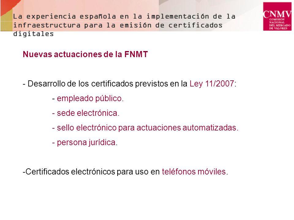 Nuevas actuaciones de la FNMT