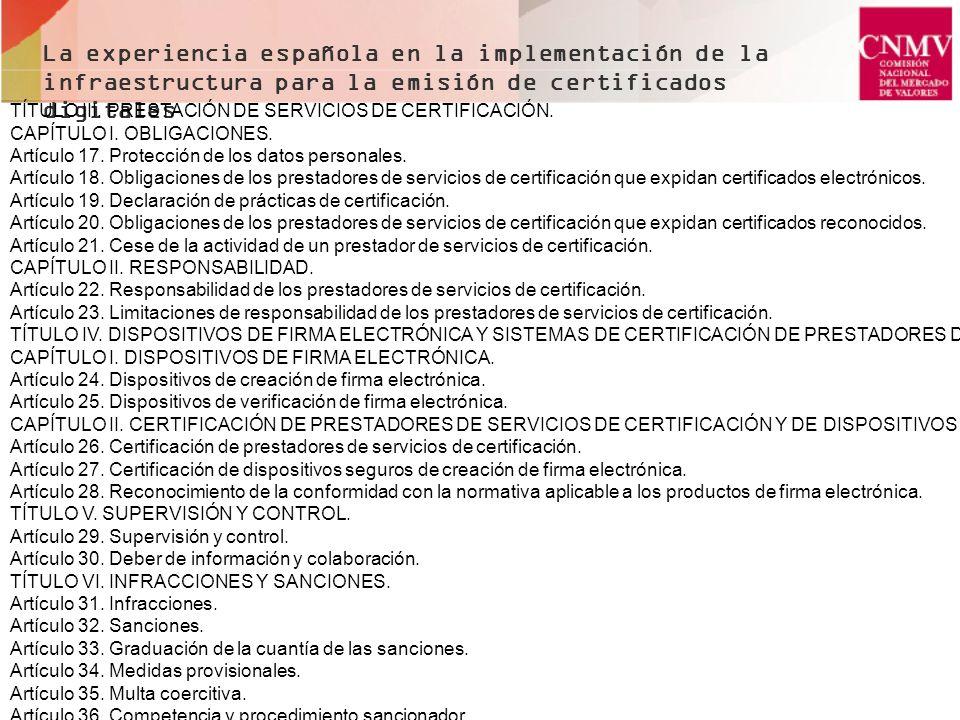 La experiencia española en la implementación de la infraestructura para la emisión de certificados digitales