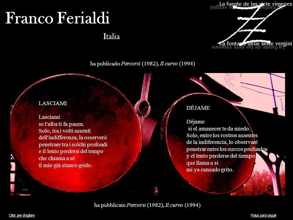 Franco Ferialdi Italia ha publicado Percorsi (1982), Il curvo (1994)