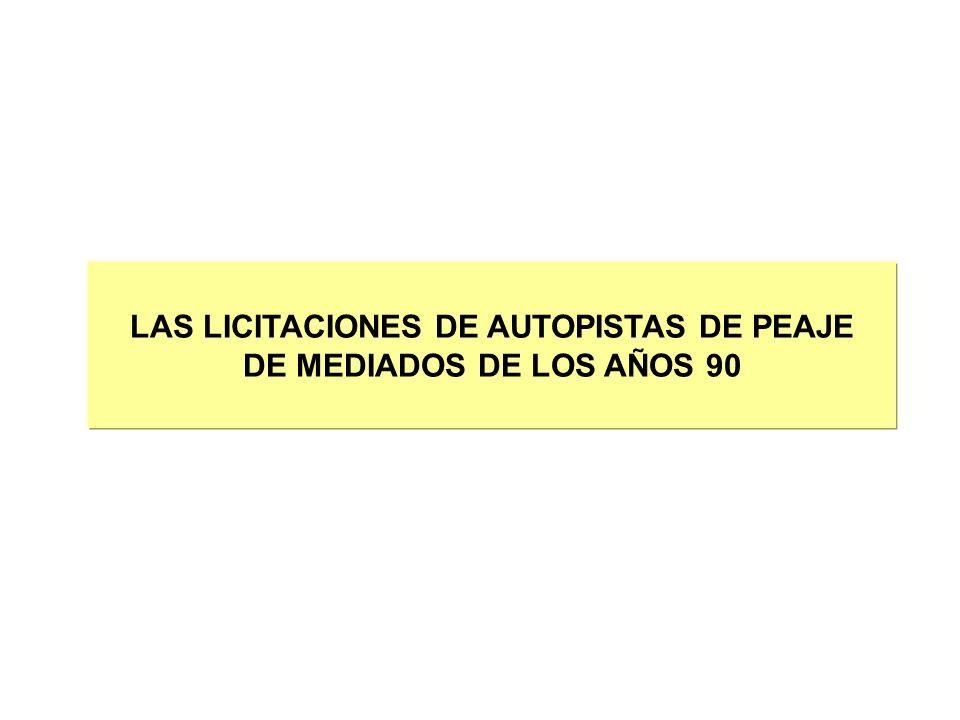 LAS LICITACIONES DE AUTOPISTAS DE PEAJE