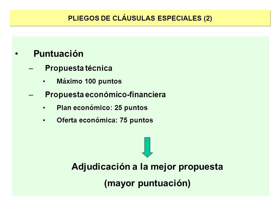 PLIEGOS DE CLÁUSULAS ESPECIALES (2) Adjudicación a la mejor propuesta