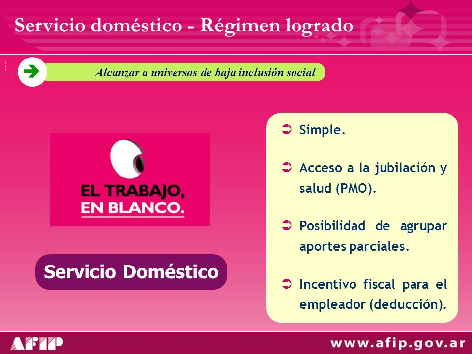 Servicio doméstico - Régimen logrado