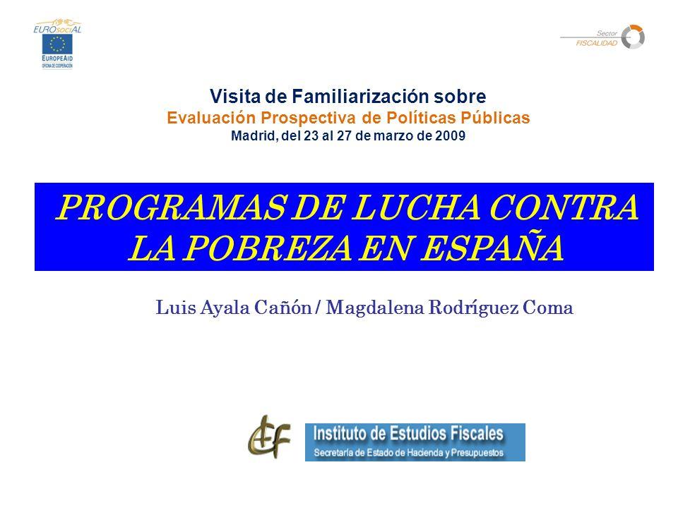 PROGRAMAS DE LUCHA CONTRA LA POBREZA EN ESPAÑA