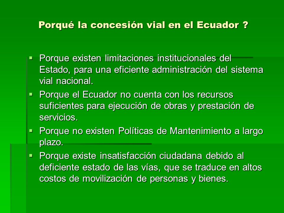 Porqué la concesión vial en el Ecuador