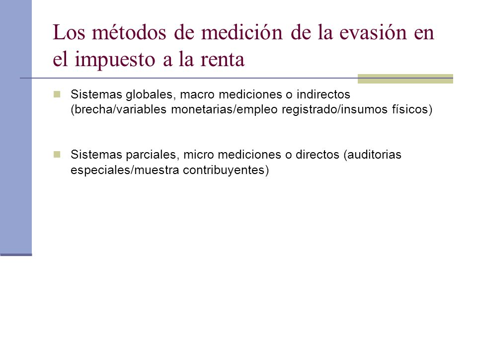 Los métodos de medición de la evasión en el impuesto a la renta