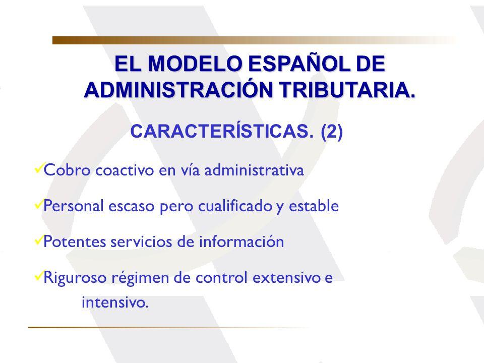 EL MODELO ESPAÑOL DE ADMINISTRACIÓN TRIBUTARIA.