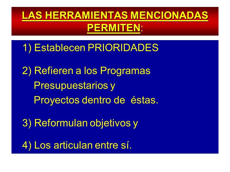 LAS HERRAMIENTAS MENCIONADAS PERMITEN: