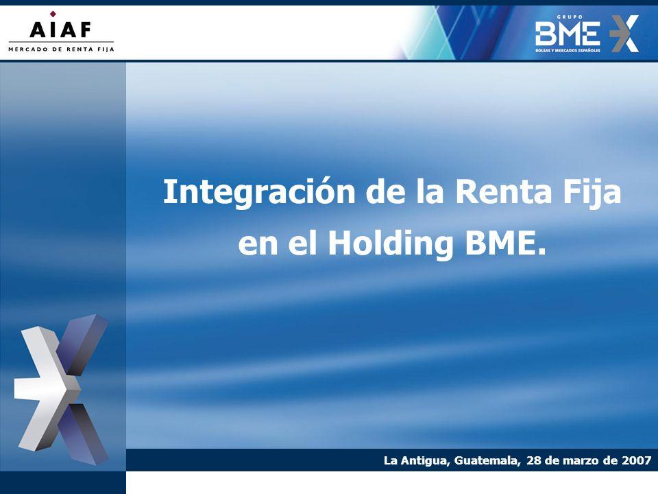 Integración de la Renta Fija en el Holding BME.