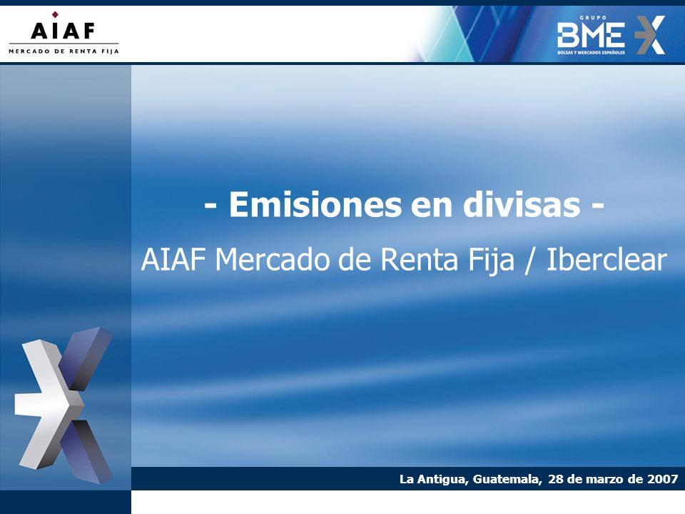 - Emisiones en divisas - AIAF Mercado de Renta Fija / Iberclear