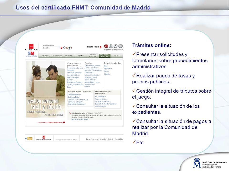 Usos del certificado FNMT: Comunidad de Madrid