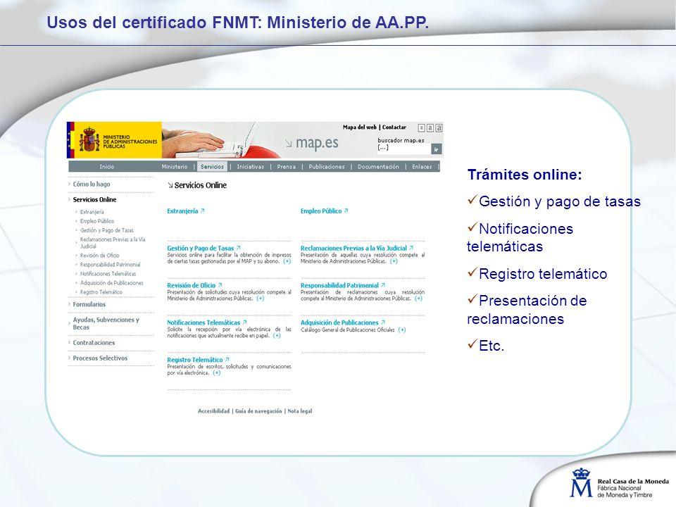 Usos del certificado FNMT: Ministerio de AA.PP.