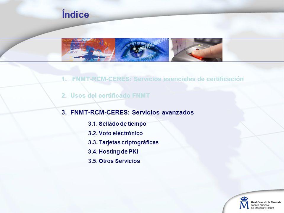 Índice 1. FNMT-RCM-CERES: Servicios esenciales de certificación
