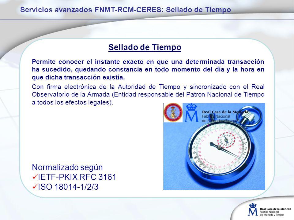 Sellado de Tiempo Normalizado según IETF-PKIX RFC 3161 ISO 18014-1/2/3