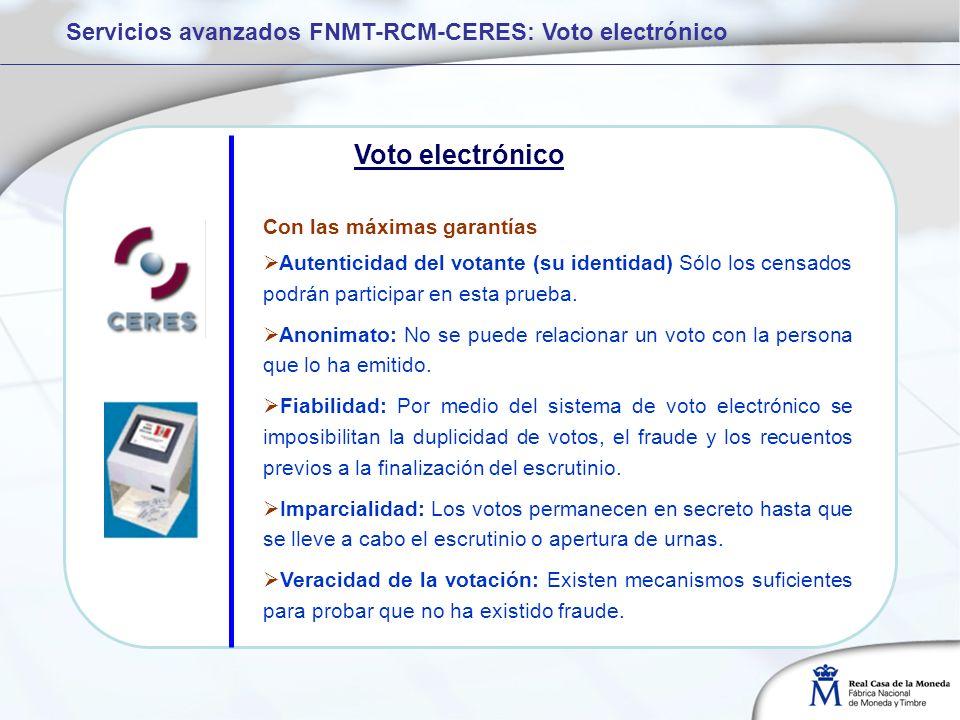Voto electrónico Servicios avanzados FNMT-RCM-CERES: Voto electrónico