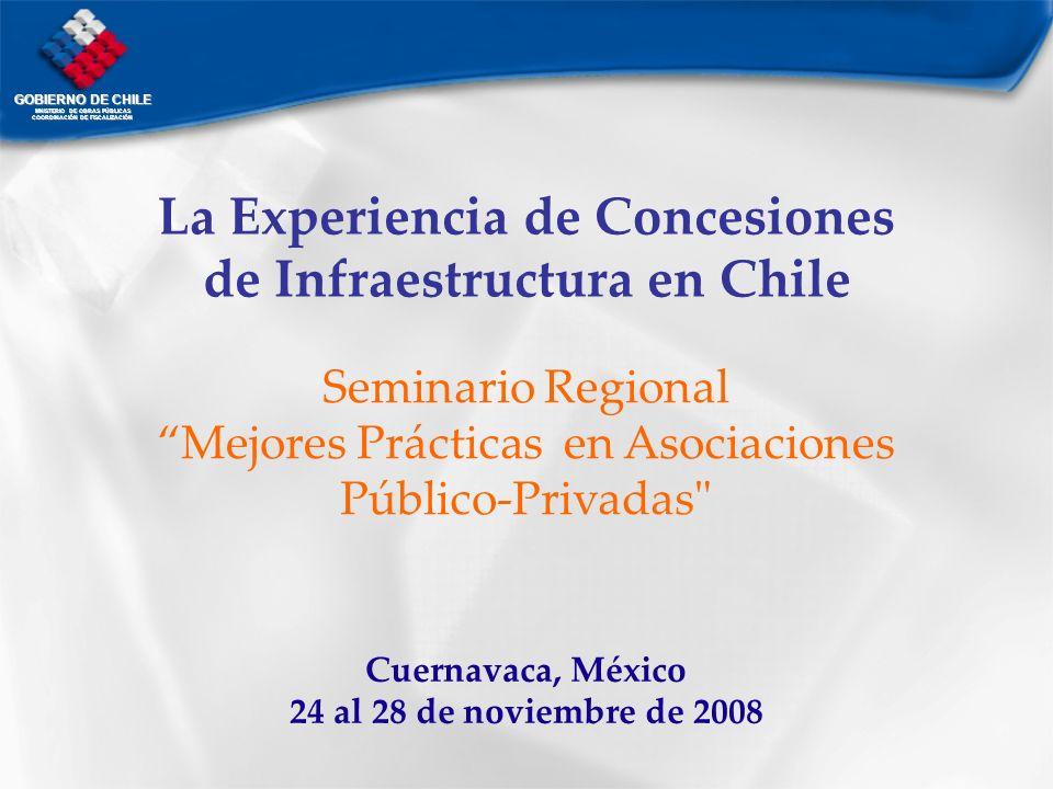 La Experiencia de Concesiones de Infraestructura en Chile