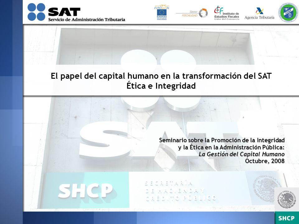 El papel del capital humano en la transformación del SAT