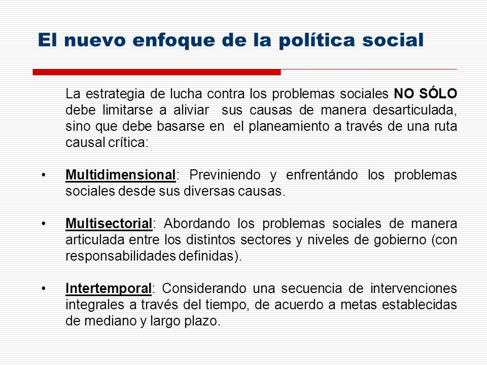 El nuevo enfoque de la política social