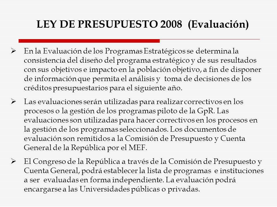 LEY DE PRESUPUESTO 2008 (Evaluación)