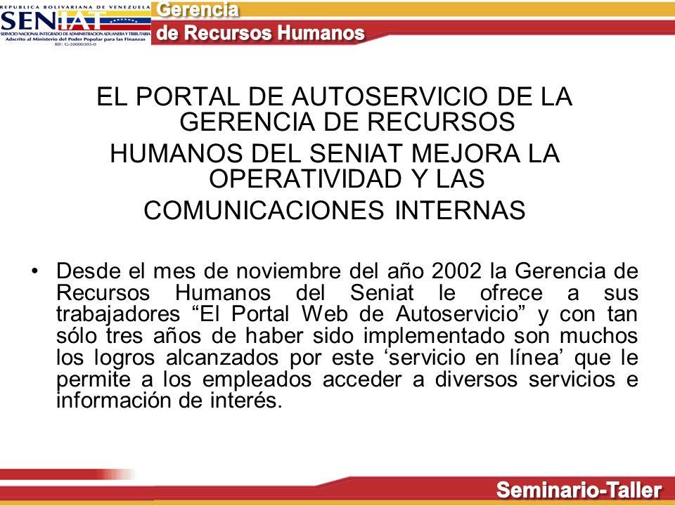 EL PORTAL DE AUTOSERVICIO DE LA GERENCIA DE RECURSOS