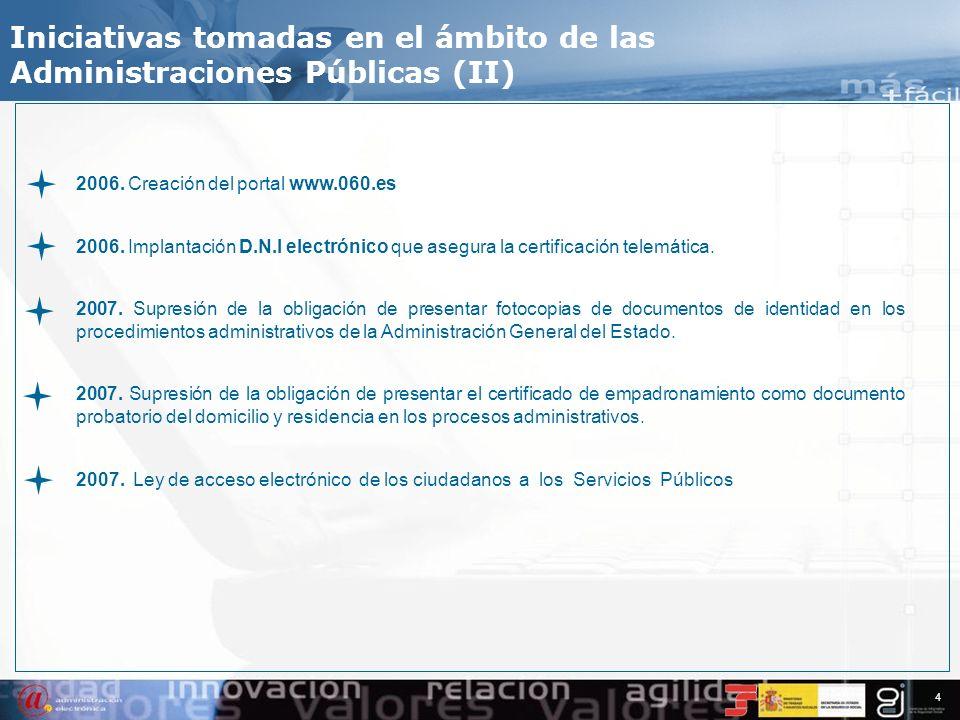 Iniciativas tomadas en el ámbito de las Administraciones Públicas (II)