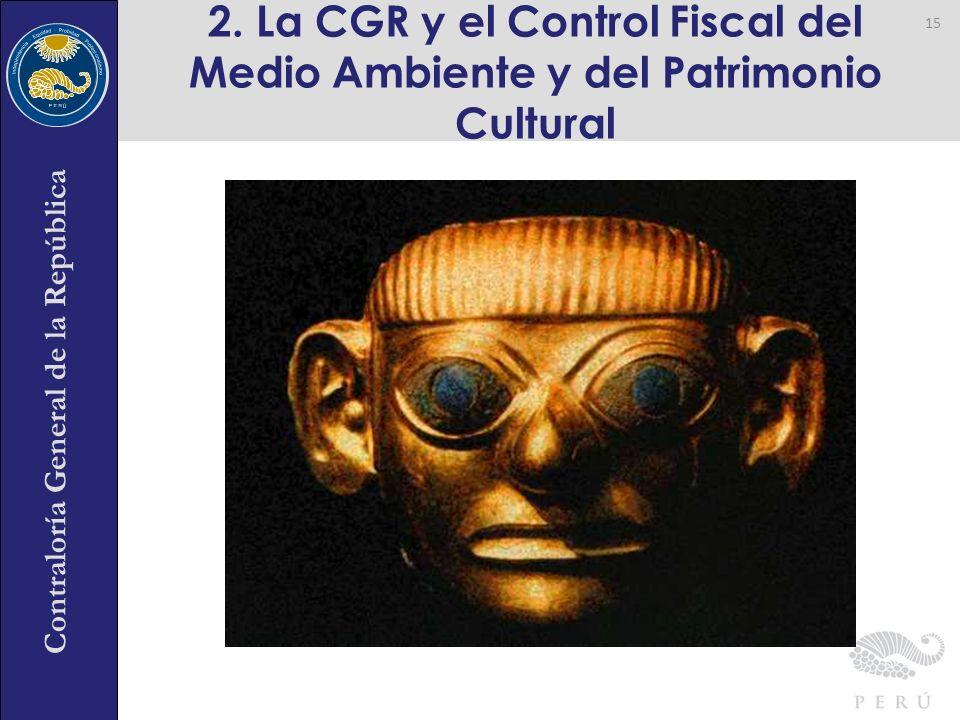 2. La CGR y el Control Fiscal del Medio Ambiente y del Patrimonio Cultural