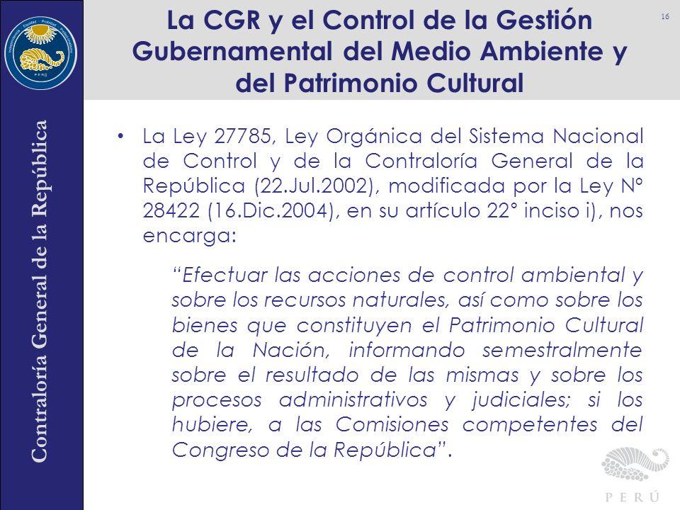 La CGR y el Control de la Gestión Gubernamental del Medio Ambiente y del Patrimonio Cultural