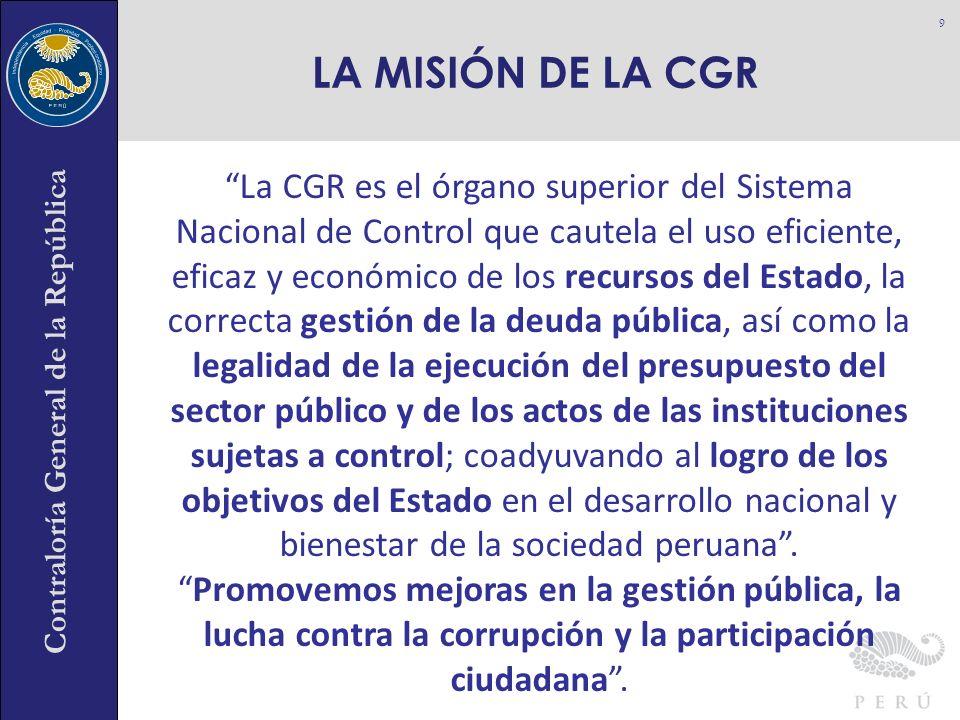 LA MISIÓN DE LA CGR
