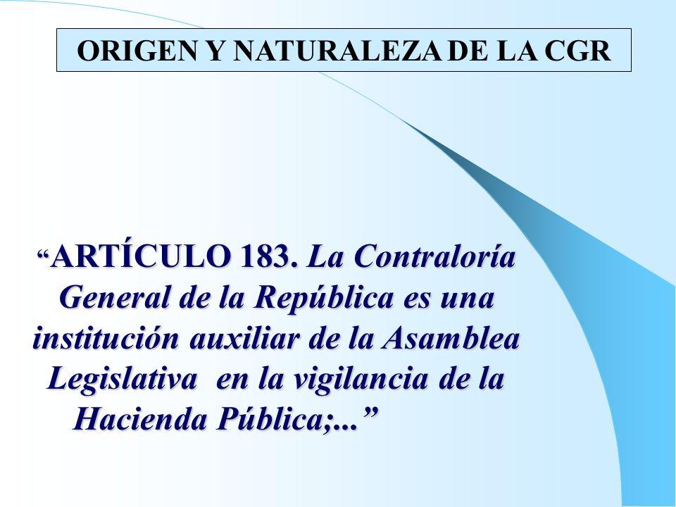 ORIGEN Y NATURALEZA DE LA CGR