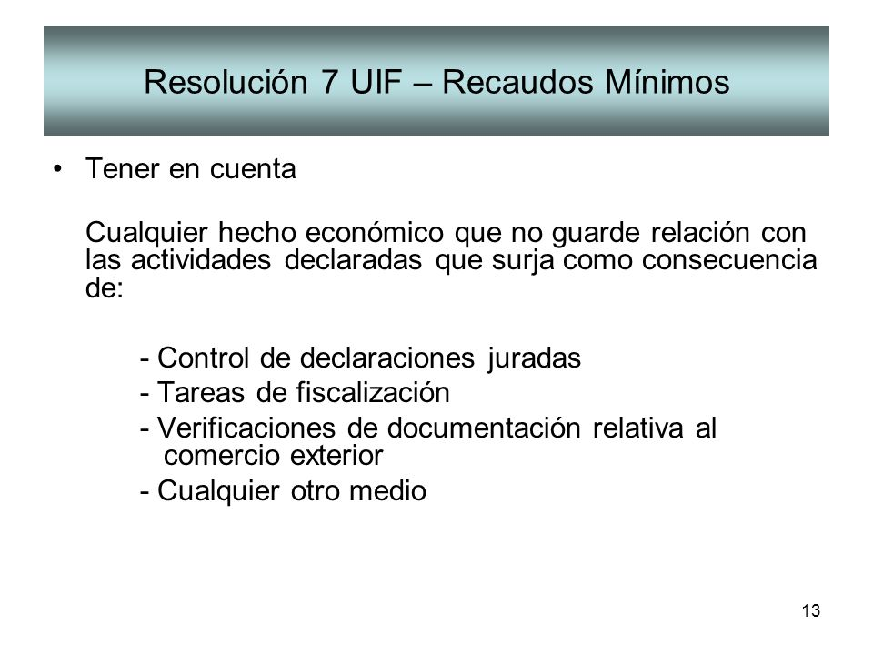 Resolución 7 UIF – Recaudos Mínimos