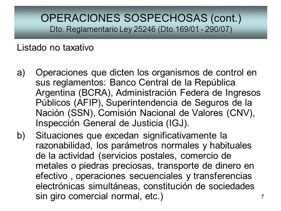 OPERACIONES SOSPECHOSAS (cont. ) Dto. Reglamentario Ley 25246 (Dto