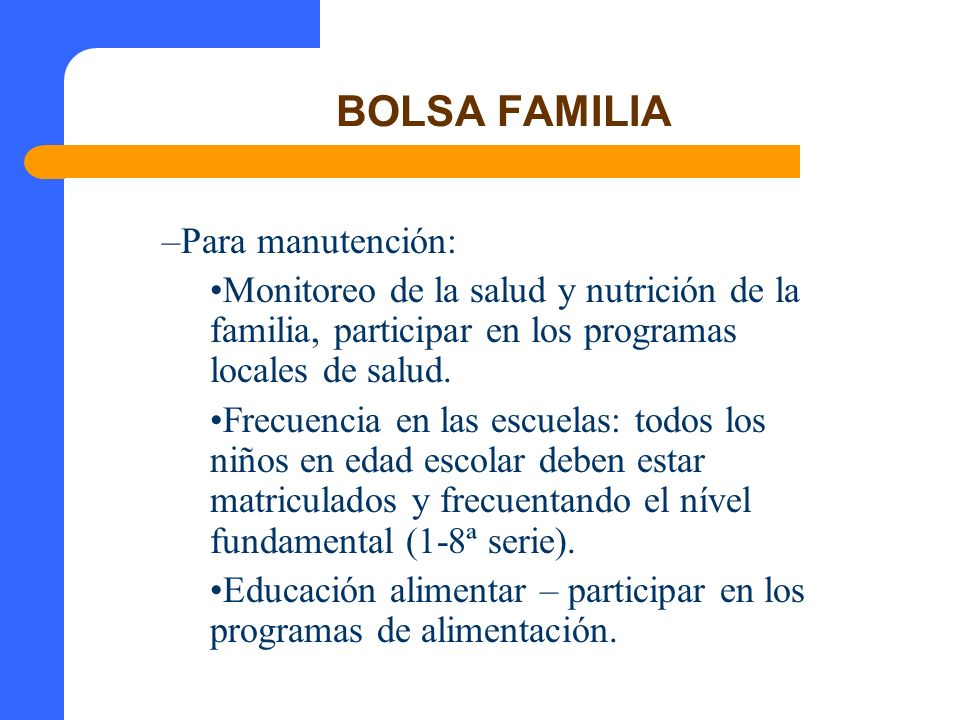 BOLSA FAMILIA Para manutención: