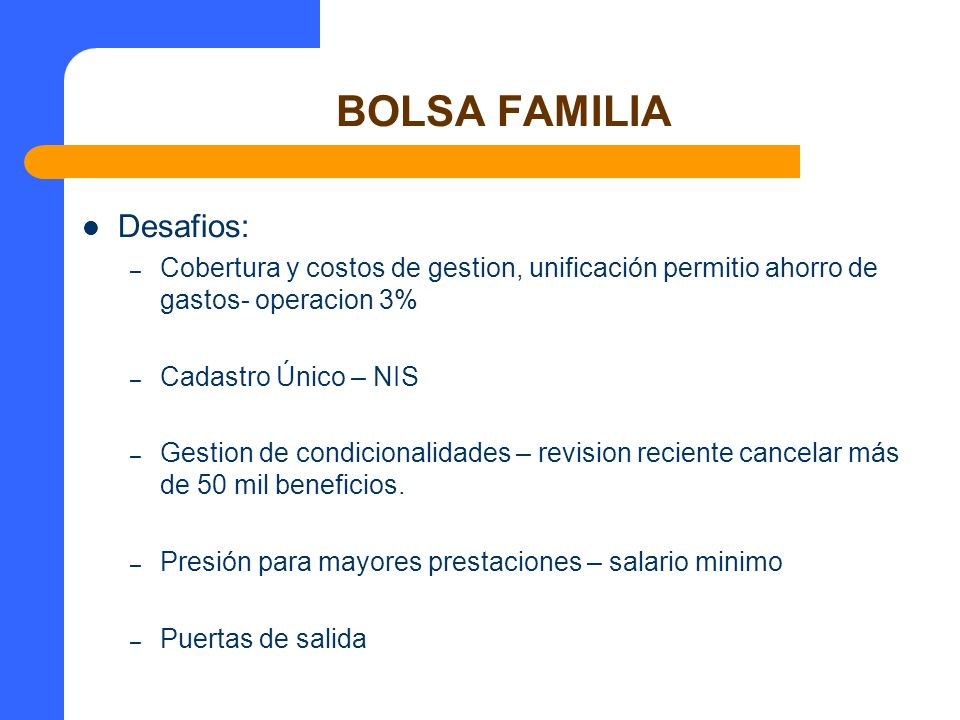 BOLSA FAMILIA Desafios: