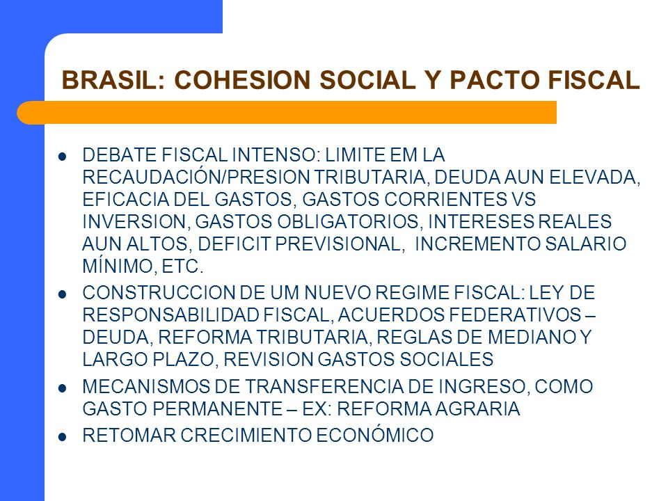 BRASIL: COHESION SOCIAL Y PACTO FISCAL