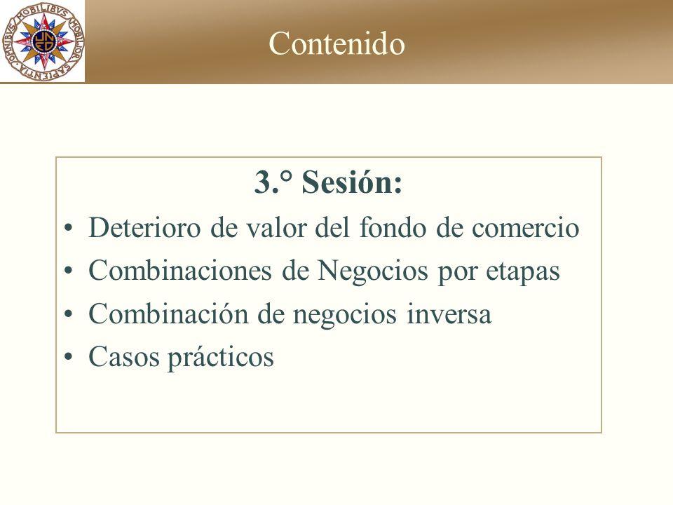 Contenido 3.° Sesión: Deterioro de valor del fondo de comercio