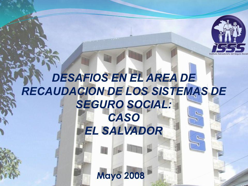 DESAFIOS EN EL AREA DE RECAUDACION DE LOS SISTEMAS DE SEGURO SOCIAL:
